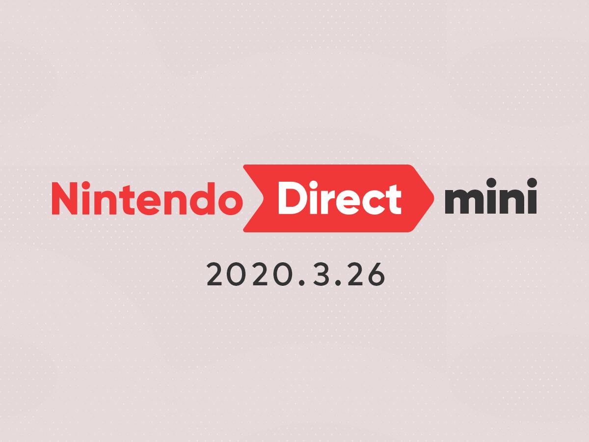Nintendo Direct mini 2020.3.26|任天堂